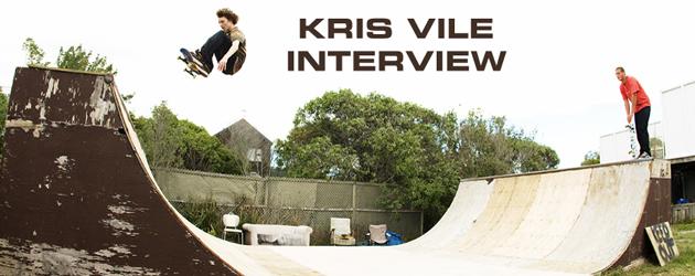 Kris Vile Interview
