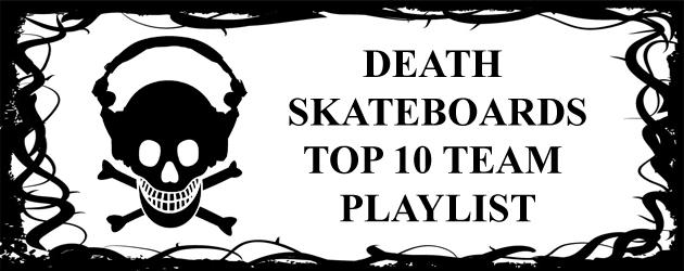 deathskateboardsplaylist