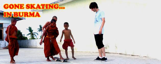 Gone Skating in Burma
