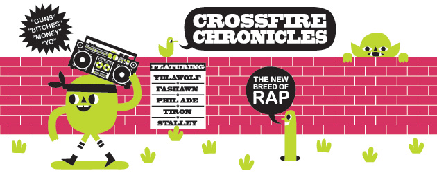 Crossfire Chronicles: The New Breed of Rap