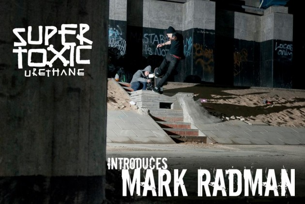 mark_radman_skate_super_toxic_urethane
