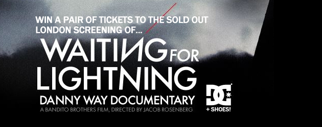 Win 'Waiting for Lightning' screening tickets & DC shoes!