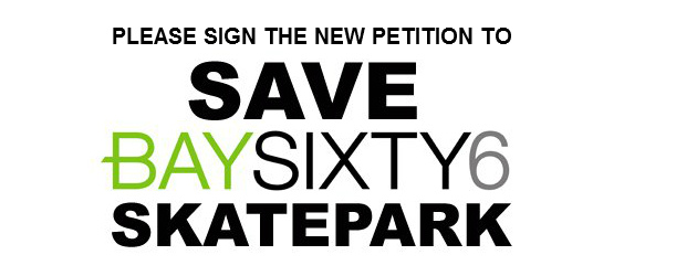 Help decide the future of Bay Sixty 6 Skatepark