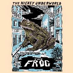 thehickeyunderworld_frog