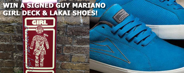 Win a Guy Mariano signed Girl deck and Lakai shoes!