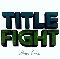 Title Fight Floral Green Album Artwork Cover