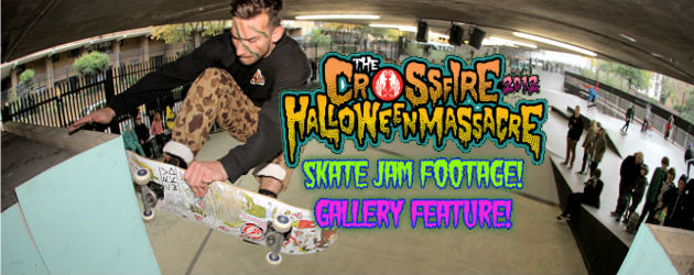 Crossfire Halloween Massacre 2012 Skate Jam feature