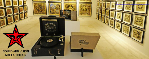 Sound and Vision – Shepard Fairey Obey Exhibition