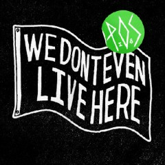 pos_we_dont_even_live_here