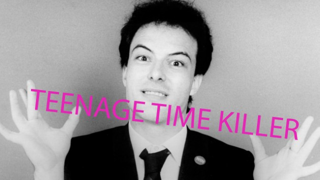 teenage_time_killer