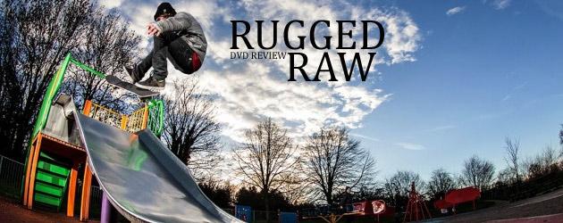 Rugged Raw