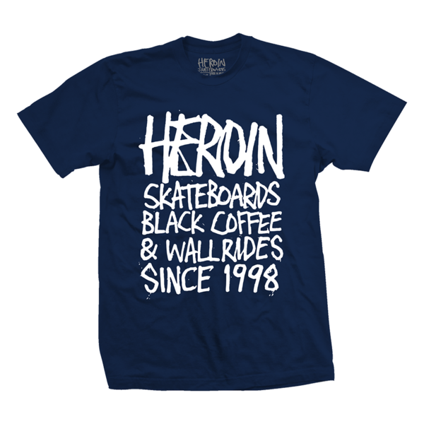 heroin_skateboards_tshirt_since_1988