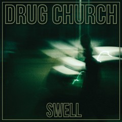 swell_drugchurch