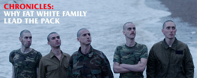 Chronicles: Why Fat White Family lead the pack
