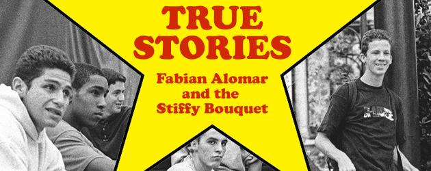 True Stories – Fabian Alomar and the Stiffy Bouquet